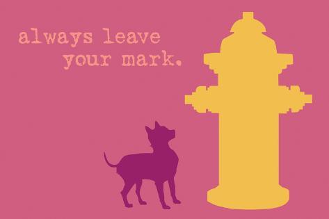 Leave Your Mark - Pink Version Plastikschild