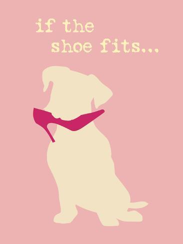 Shoe Fits - Pink Version Plastikschild