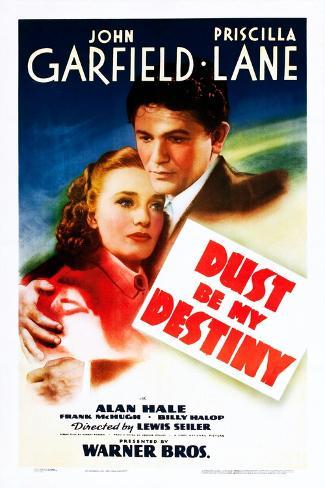 Dust Be My Destiny Kunstdruck