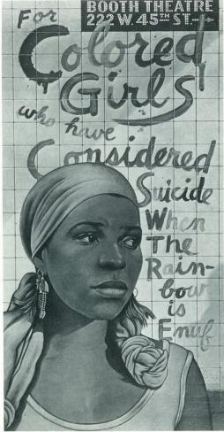 For Colored Girls Who Have Considered Suicide/ When the Rainbow is Enuf Neuheit