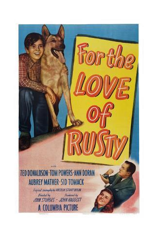 For the Love of Rusty Giclée-Druck
