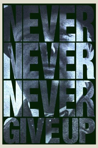 Gib niemals niemals niemals auf (mit engl. Text) Poster