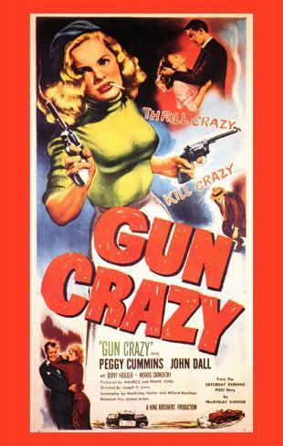 Gun Crazy–Junge Killer Neuheit