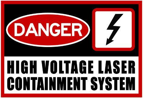 High Voltage Laser Containment System Poster