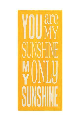 You Are My Sunshine Schilderij Van Holly Stadler Bij Allpostersnl