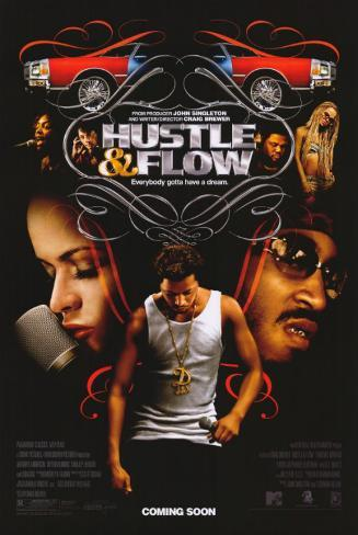 Hustle and Flow Neuheit