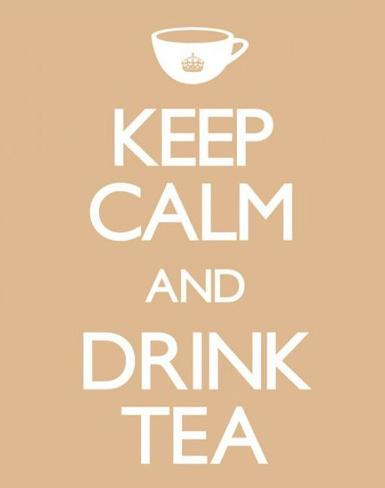 Keep Calm And Drink Tea Mini-Poster