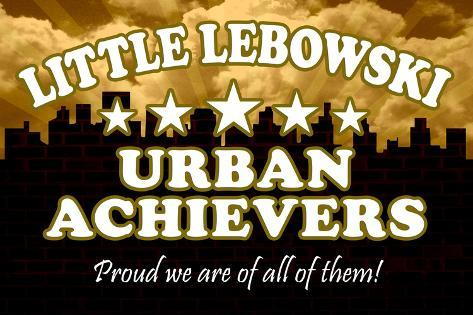 Little Lebowski Urban Achievers Poster Poster