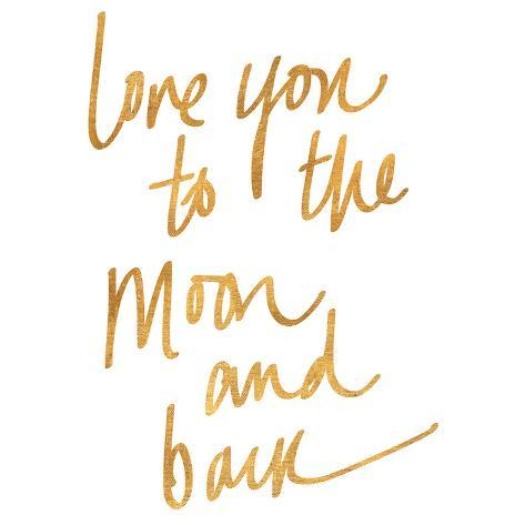 Love You To The Moon And Back Gold Foil Poster Bij Allpostersnl