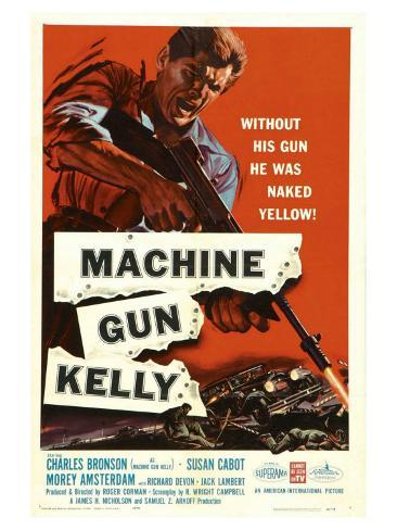 Machine Gun Kelly, 1958 Kunstdruck