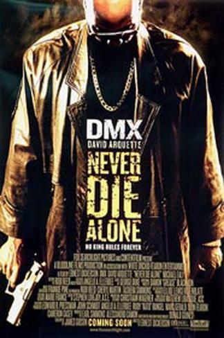 Never Die Alone Doppelseitiges Poster