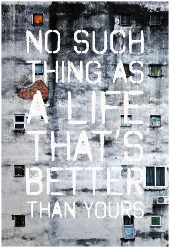 No Such Life Thats Better Print Bij Allpostersnl
