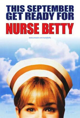 Nurse Betty – Gefährliche Träume Poster
