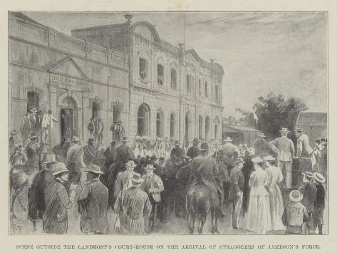Scene Outside the Landrost's Court-House on the Arrival of Stragglers of Jameson's Force Giclée-Druck