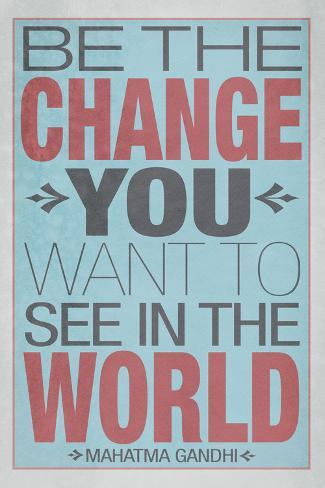 Sei selbst die Veränderung, die Du in der Welt sehen möchtest, Englisch Poster