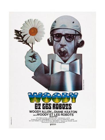 Sleeper, (aka Woody Et Les Robots), French Poster Art, Woody Allen, 1973 Giclée-Druck