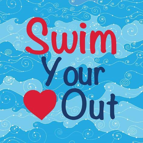 Swim Your Heart Out - Girly Kunstdruck