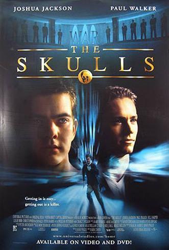 The Skulls - Alle Macht der Welt Originalposter