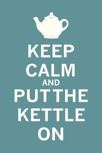 Keep Calm Tea Kunstdruck