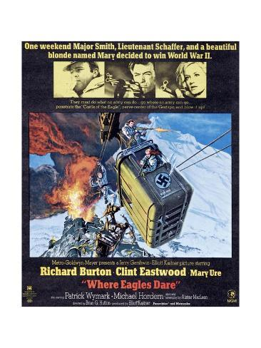 Where Eagles Dare, Top L-R: Richard Burton, Clint Eastwood, Mary Ure on Poster Art, 1968 Giclée-Druck