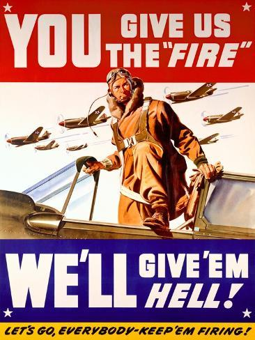 WWII US Air Corps 'Give us the Fire' Giclée-Druck