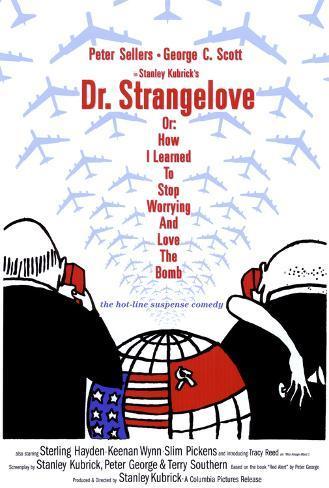 博士の異常な愛情 または私は如何にして心配するのを止めて水爆を愛するようになったか(1964年) ポスター
