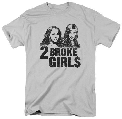 2 Broke Girls - Broke Girls T-Shirt