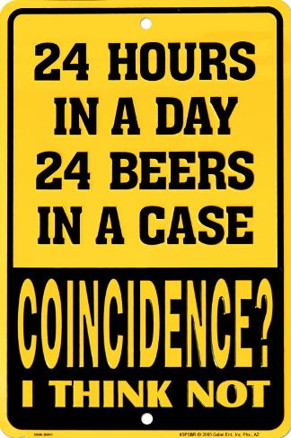 24 Hours In A Day Tin Sign