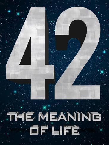 42 The Meaning of Life Pôster