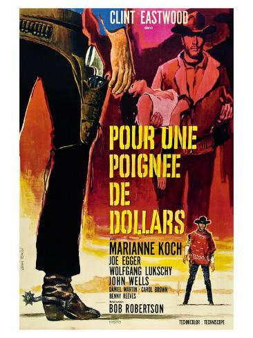 A Fistful of Dollars, French Movie Poster, 1964 Art Print