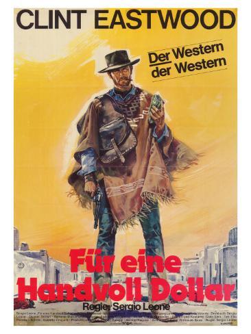 A Fistful of Dollars, German Movie Poster, 1964 Art Print