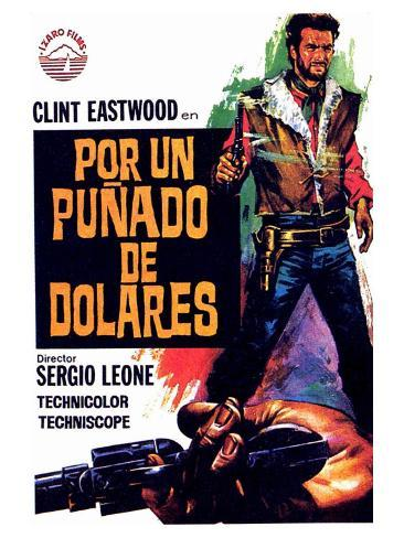 A Fistful of Dollars, Spanish Movie Poster, 1964 Art Print