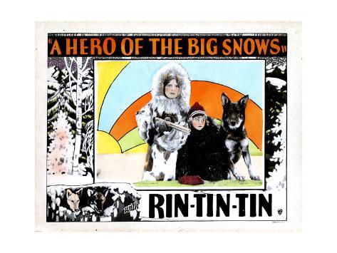 A Hero of the Big Snows, from Left, Alice Calhoun, Mary Jane Milliken, Rin Tin Tin, 1926 Giclee Print