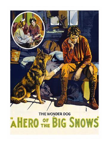 A Hero of the Big Snows Art Print