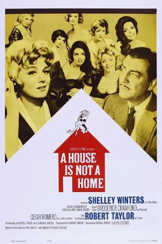 A House Is Not a Home Konstprint