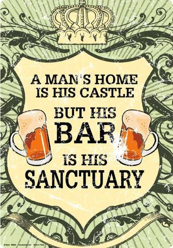 A Man's home is his castle Tin Sign