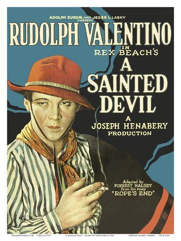 A Sainted Devil - Starring Rudolph Valentino Art Print