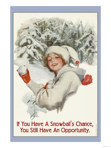 A Snowball's Chance Art Print