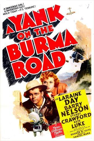 A Yank on the Burma Road Art Print