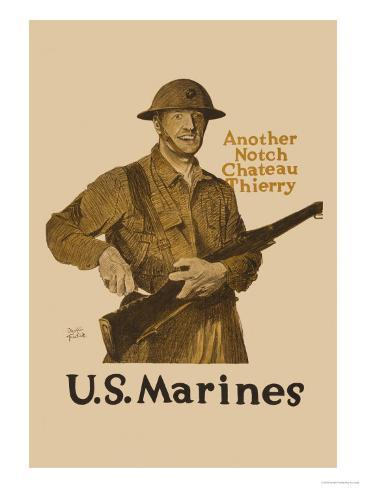Another Notch, Chateau Thierry, US Marines Stampa artistica