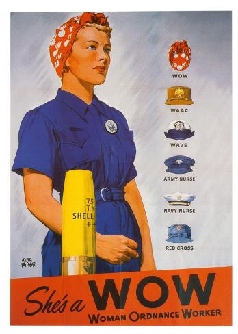 She's a WOW: Woman Ordance Worker Art Print