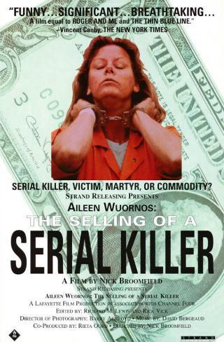 Aileen Wuornos: The Selling of a Serial Killer Impressão original