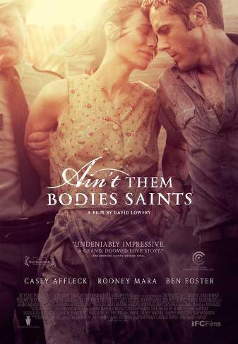 Ain't Them Bodies Saints Movie Poster Impressão original