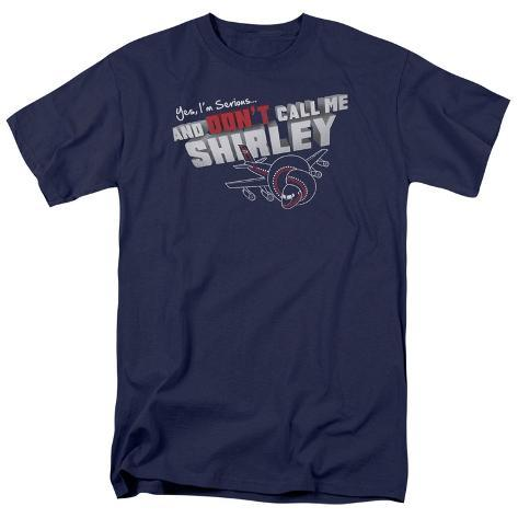 Airplane - Don't Call Me Shirley T-Shirt