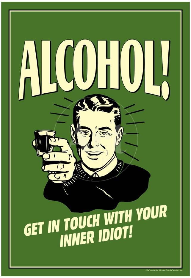 alcohol get in touch with inner idiot funny retro poster prints at