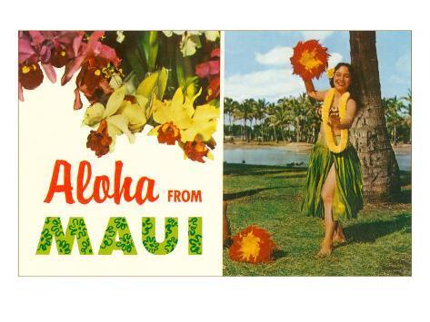 Aloha from Maui, Hula Girl and Flowers Art Print