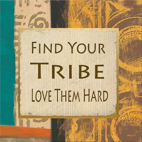 Find Your Tribe Art Print