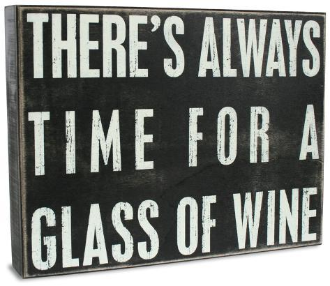 Always Time For A Glass Of Wine Box Sign Wood Sign