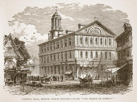 Faneuil Hall, Boston, Which Webster Called 'The Cradle of Liberty', from a Book Pub. 1896 Giclee Print