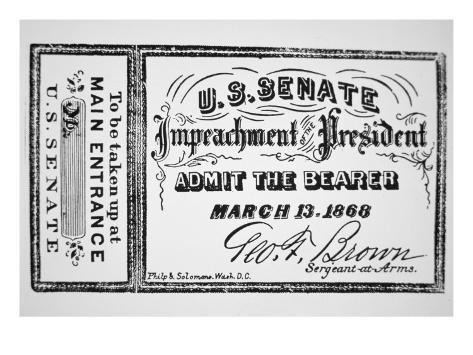Ticket for the Impeachment of President Andrew Johnson Giclee Print